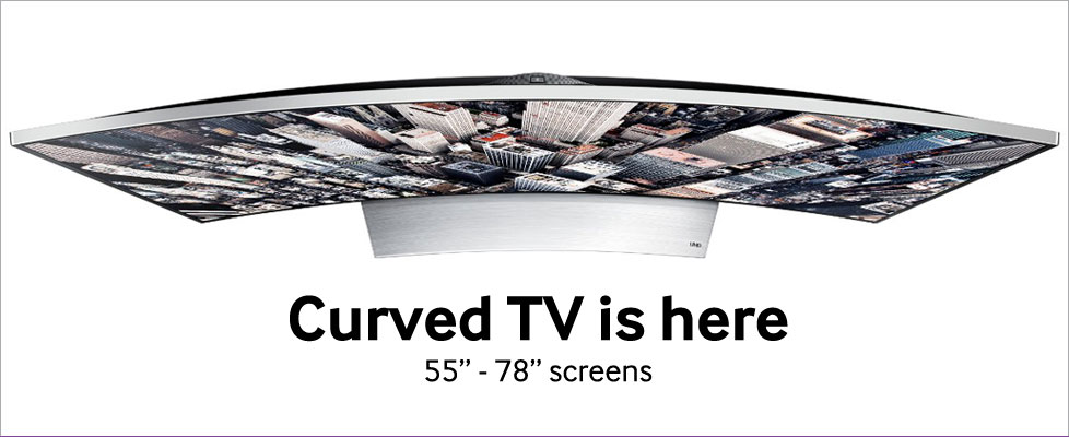 Curved TV is here...