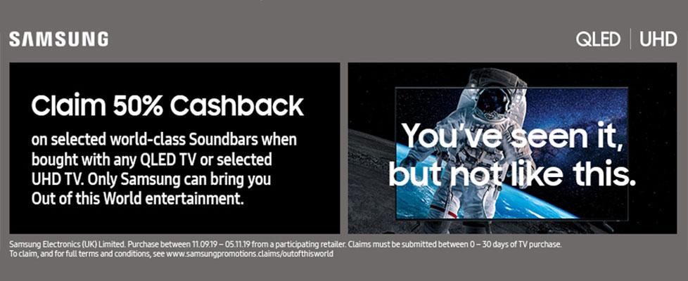 Samsung Out of this World Promotion - Claim up to 50% Cashback