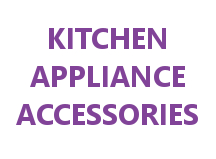 Kitchen Appliance Accessories